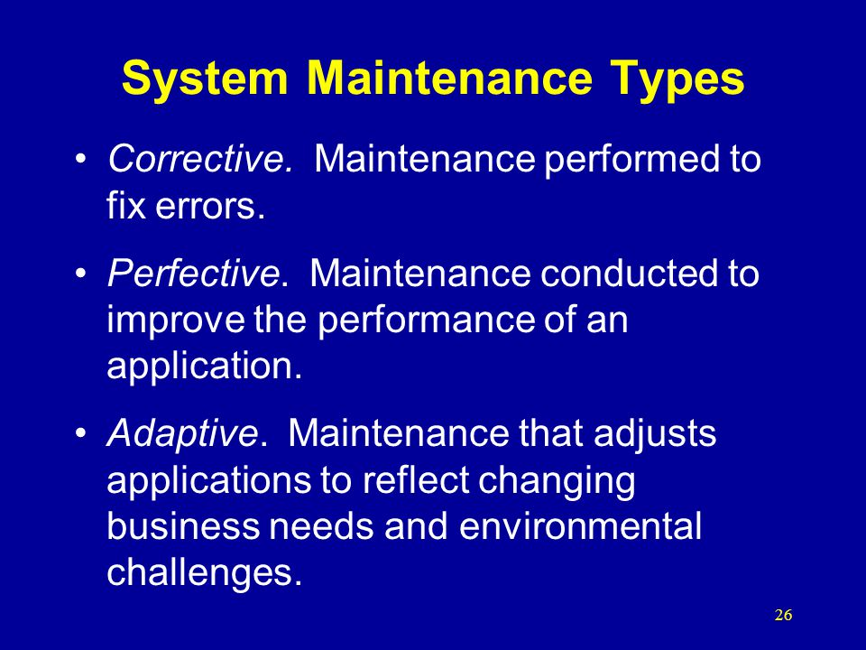 System Maintenance Types