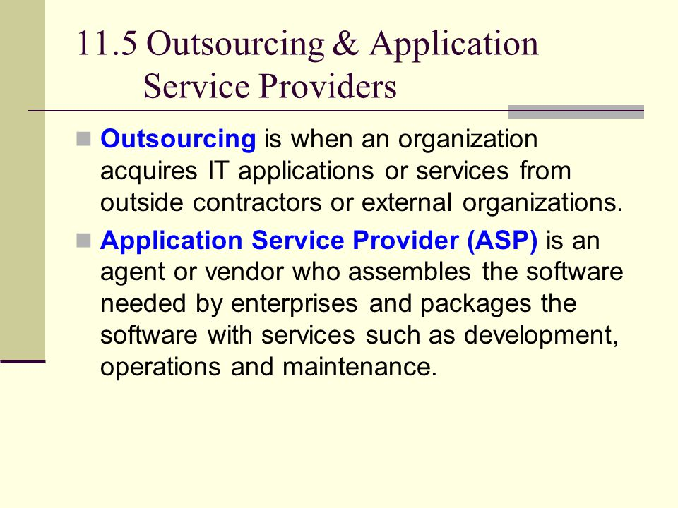 11.5 Outsourcing & Application Service Providers