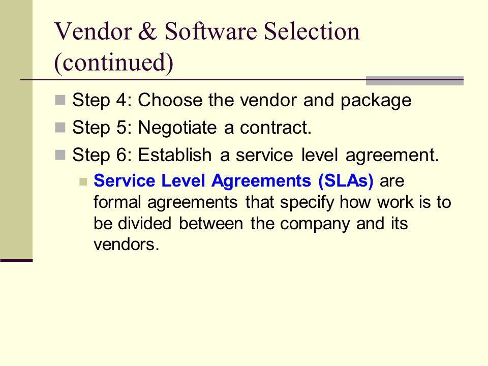Vendor & Software Selection (continued)