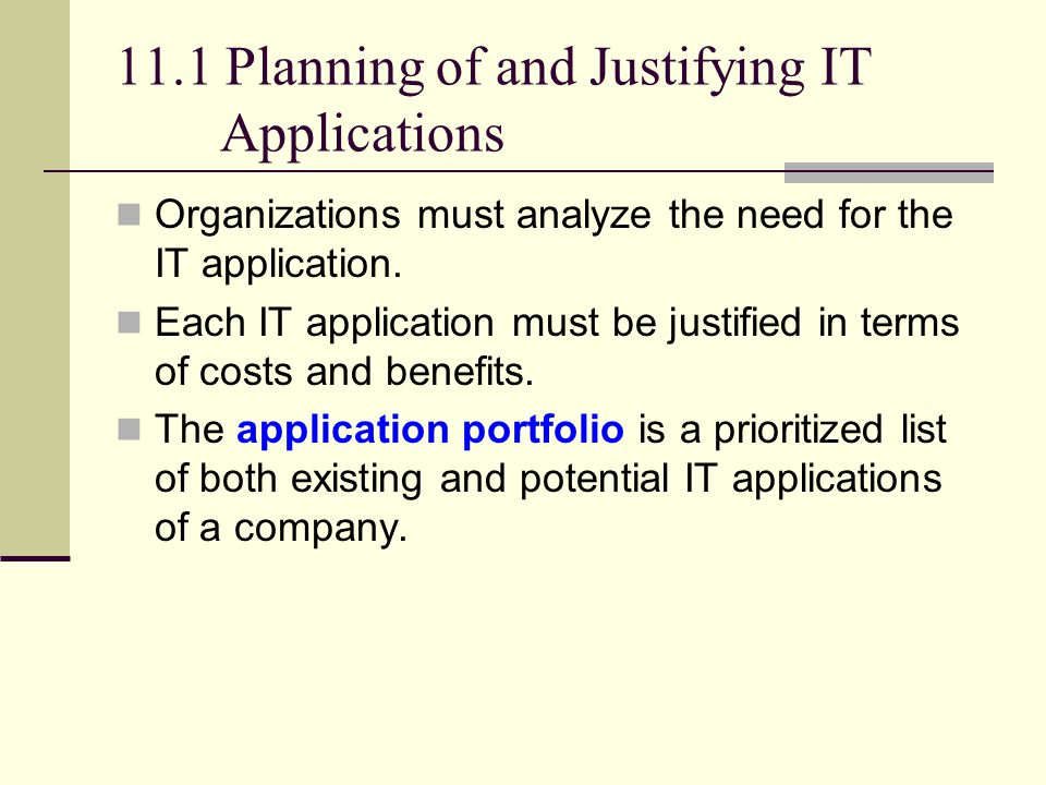 11.1 Planning of and Justifying IT Applications