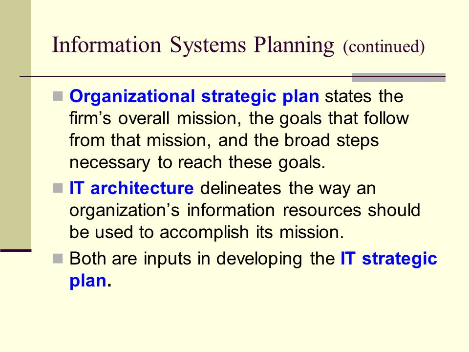 Information Systems Planning (continued)