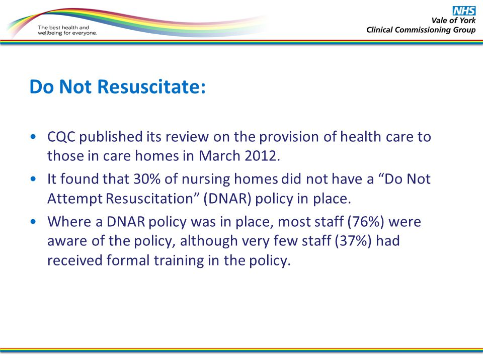 Do Not Resuscitate: CQC published its review on the provision of health care to those in care homes in March
