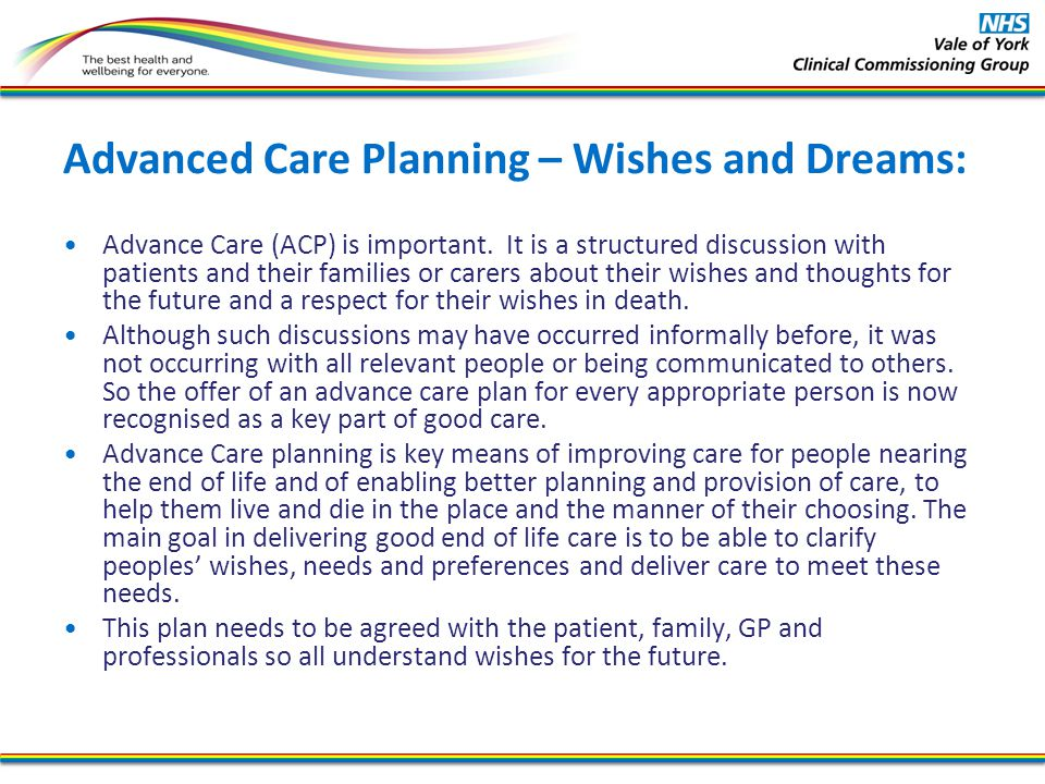 Advanced Care Planning – Wishes and Dreams: