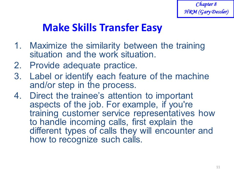 aspects of transfer of training The goal of transfer training is  all aspects of the transfer, including setup, in a safe manner and without assistance.