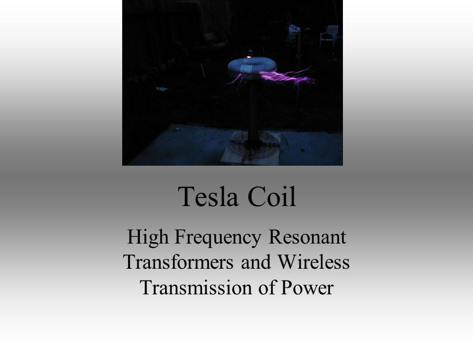 Wireless energy transmission using a tesla coil engineering essay