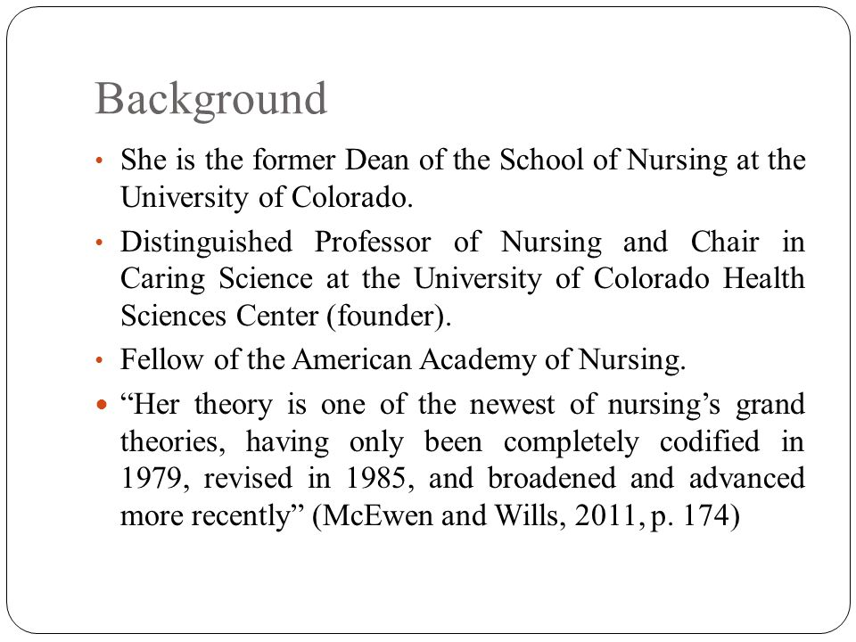 the background and major concepts of watson s theory In this paper i will discuss jean watson's theory of human caring including the background and the major concepts of her theory in addition, i will discuss her theory and views of the nursing metaparadigms of person, health, nursing and environment as they relate to a personal experience in which i utilized watson's theory to cultivate a .