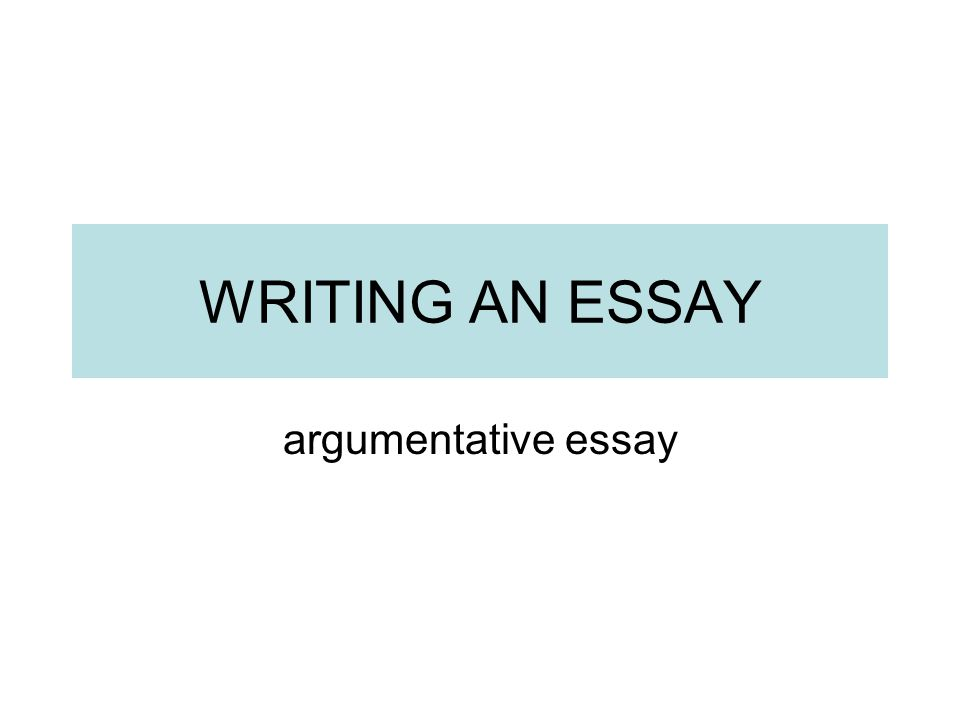 Short English Essays For Students  Writing An Essay Argumentative Essay English Is My Second Language Essay also Sample Of An Essay Paper Writing An Essay Argumentative Essay  Ppt Video Online Download Essay On The Yellow Wallpaper