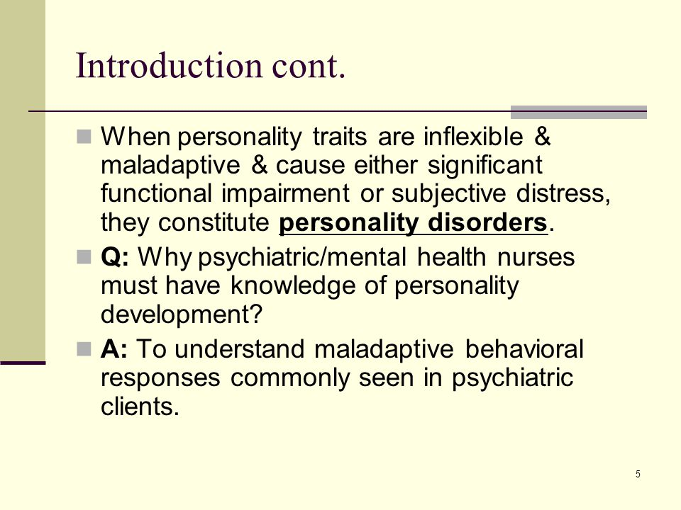 an introduction to the developmental and personality concepts Introduction to the special issue jennifer l tackett, phd, and carla sharp, phd personality disorders (pds)—disrupted or maladaptive patterns of charac- teristic emotions, cognitions, and concepts and principles from the developmental psychopathology approach to elucidate the nature and course of pds.
