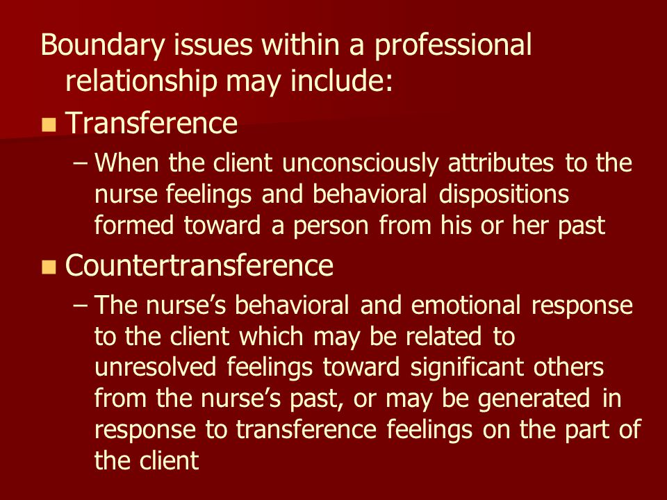 boundary issues outline Understanding and maintaining professional boundaries in social care into issues such as co-dependency that can be both a cause and effect of boundary issues.