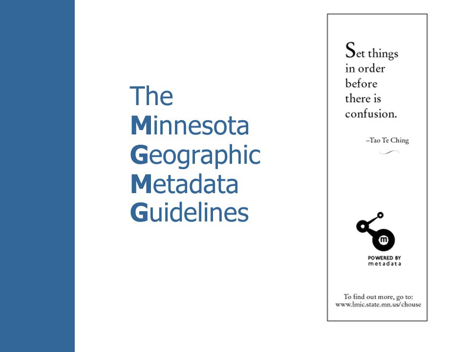 The Minnesota Geographic Metadata Guidelines