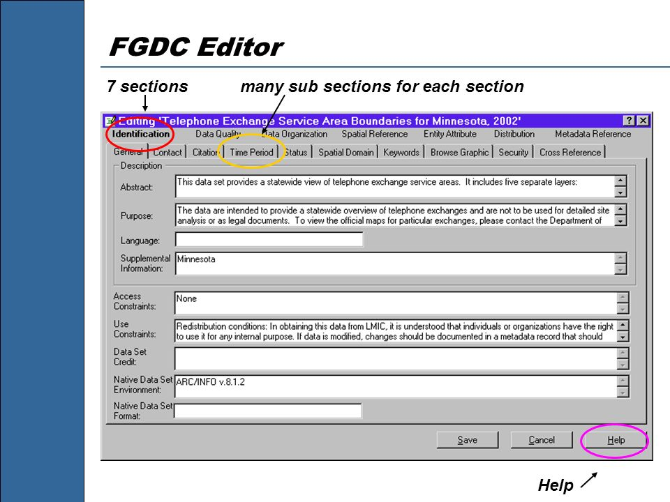 FGDC Editor 7 sections many sub sections for each section Help