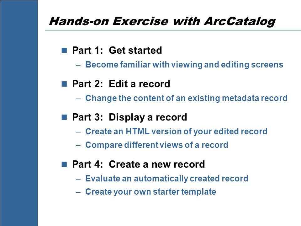Hands-on Exercise with ArcCatalog