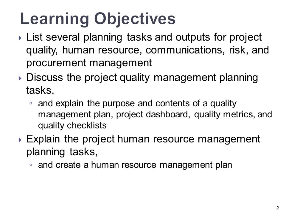 the objectives and purpose of human resource risk management plan Plan human resource management project human resource management process of identifying and documenting project roles, responsibilitieis, required skills, reporting relationships, and creating a staffing management plan.