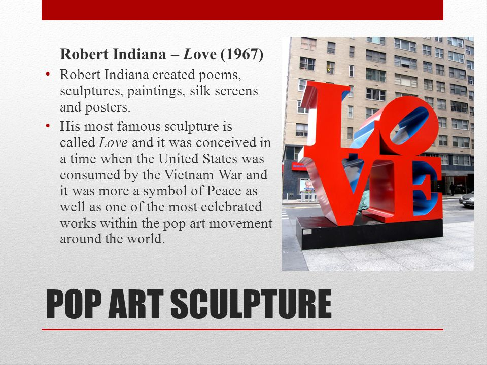 POP ART SCULPTURE Robert Indiana – Love (1967)