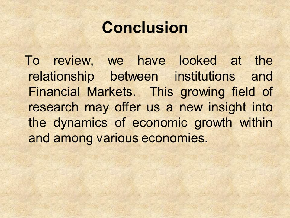 explain the relationship between financial institutions and markets