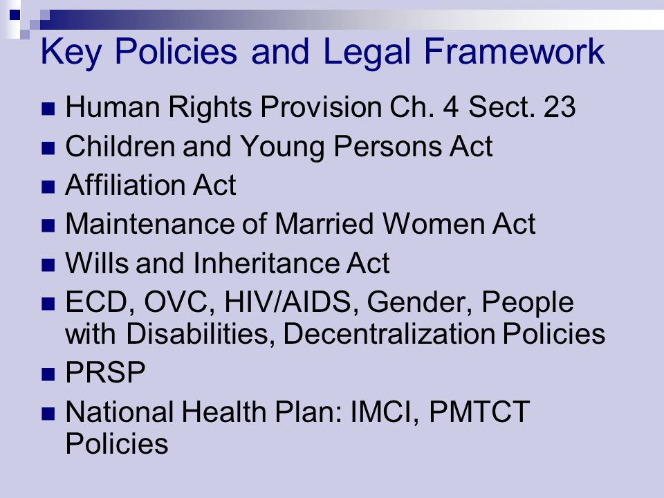 Key Policies and Legal Framework