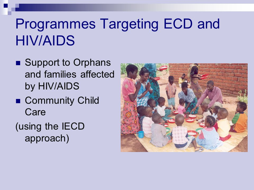 Programmes Targeting ECD and HIV/AIDS
