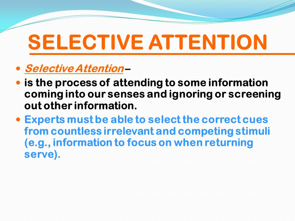 selective attention and irrelevant stimuli essay Selective attention meet their needs or interests and minimal awareness of stimuli irrelevant to their the perception of stimuli as groups or chunks.