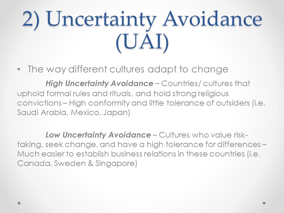 2) Uncertainty Avoidance (UAI)