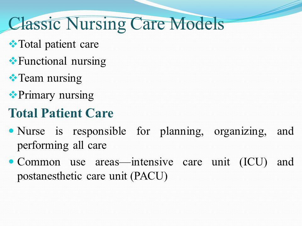 nursing care delivery model Staffing and nursing care delivery models staffing activities to ensure an adequate number and mix of team members staffing considerations patient needs staff.