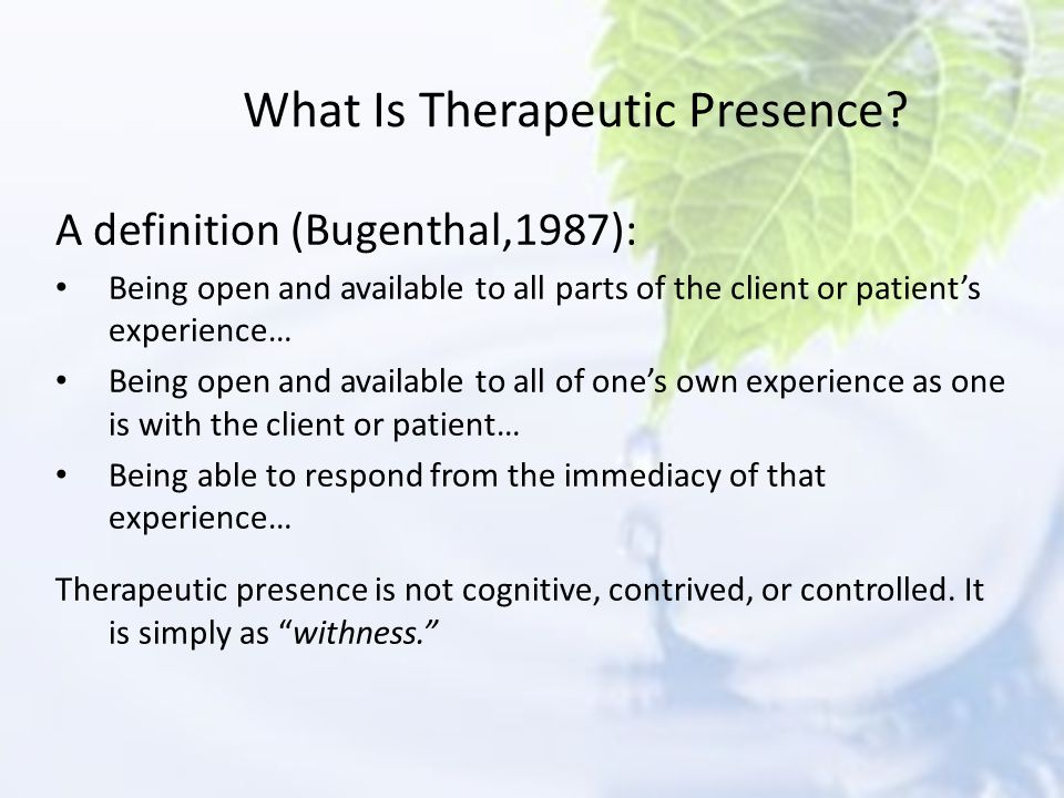 What Is Therapeutic Presence