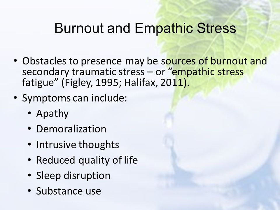 Burnout and Empathic Stress