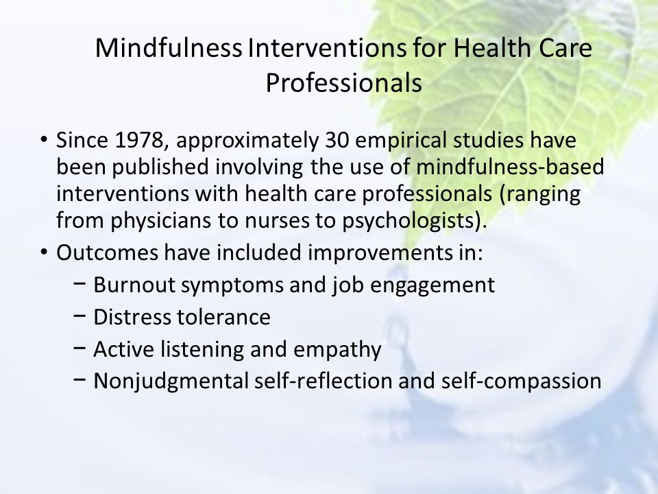 Mindfulness Interventions for Health Care Professionals