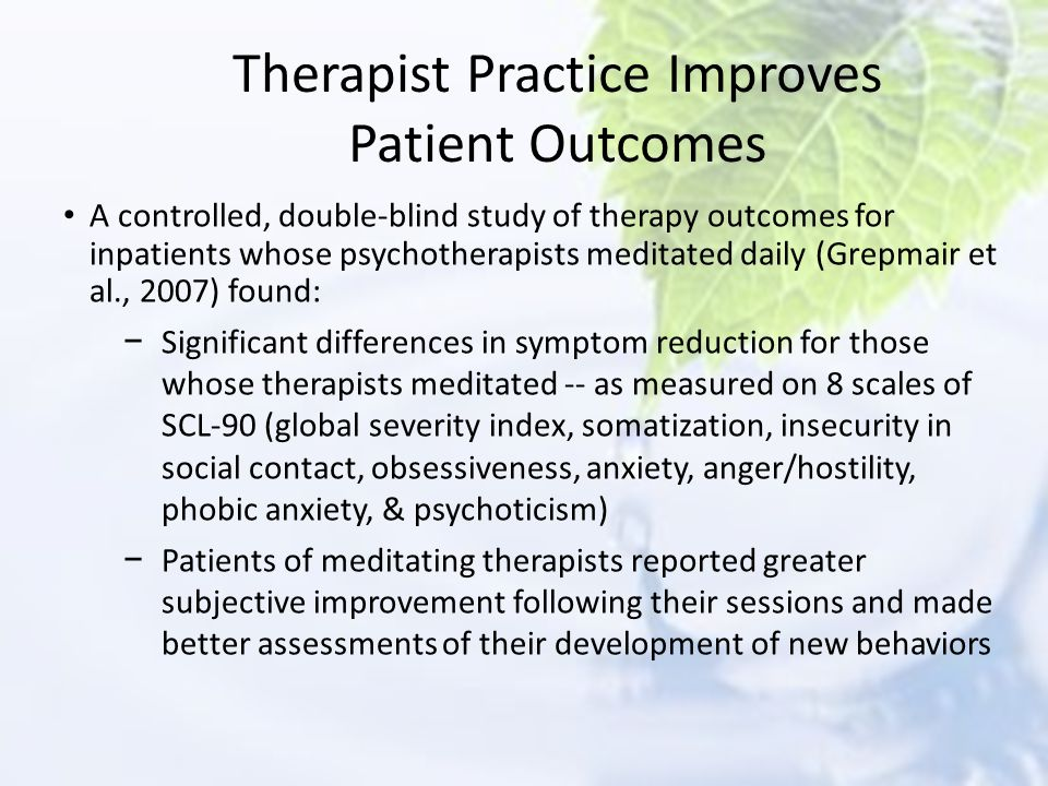 Therapist Practice Improves Patient Outcomes