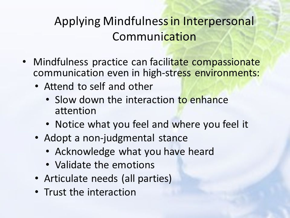 Applying Mindfulness in Interpersonal Communication
