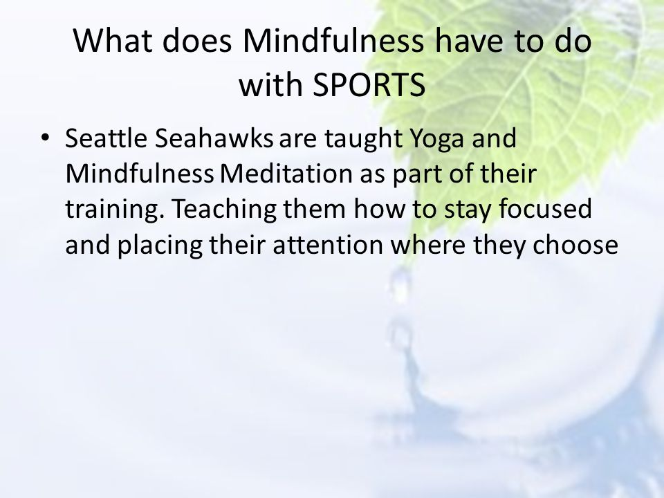 What does Mindfulness have to do with SPORTS