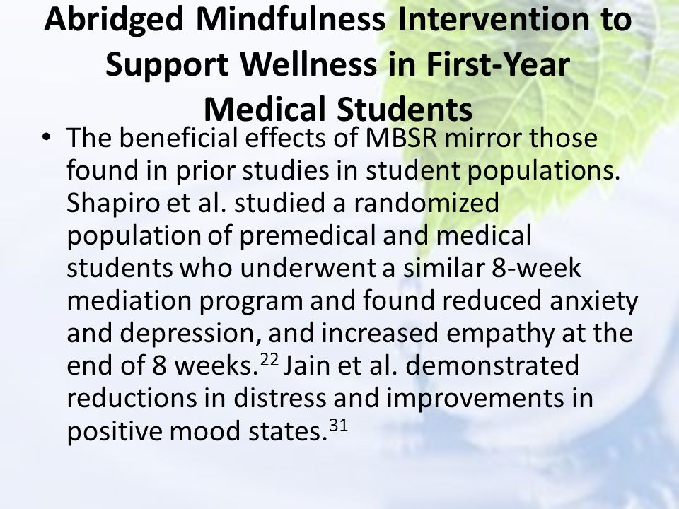 Abridged Mindfulness Intervention to Support Wellness in First-Year Medical Students