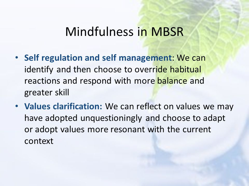 Mindfulness in MBSR