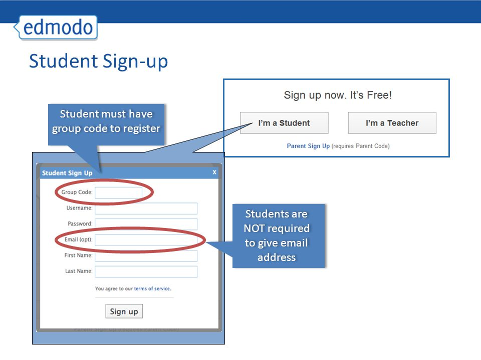 Student Sign-up Student must have group code to register