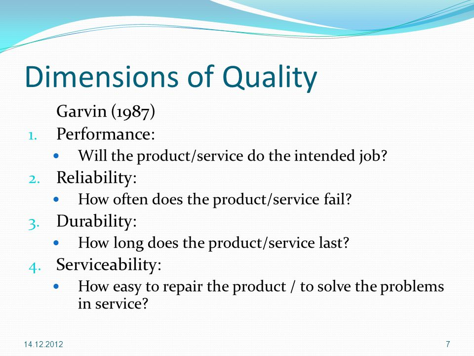 garvin dimensions of quality Examination of the dimensions of quality in higher education stefan lagrosen roxana seyyed-hashemi and markus leitner the authors stefan lagrosen is an associate professor at the school of.