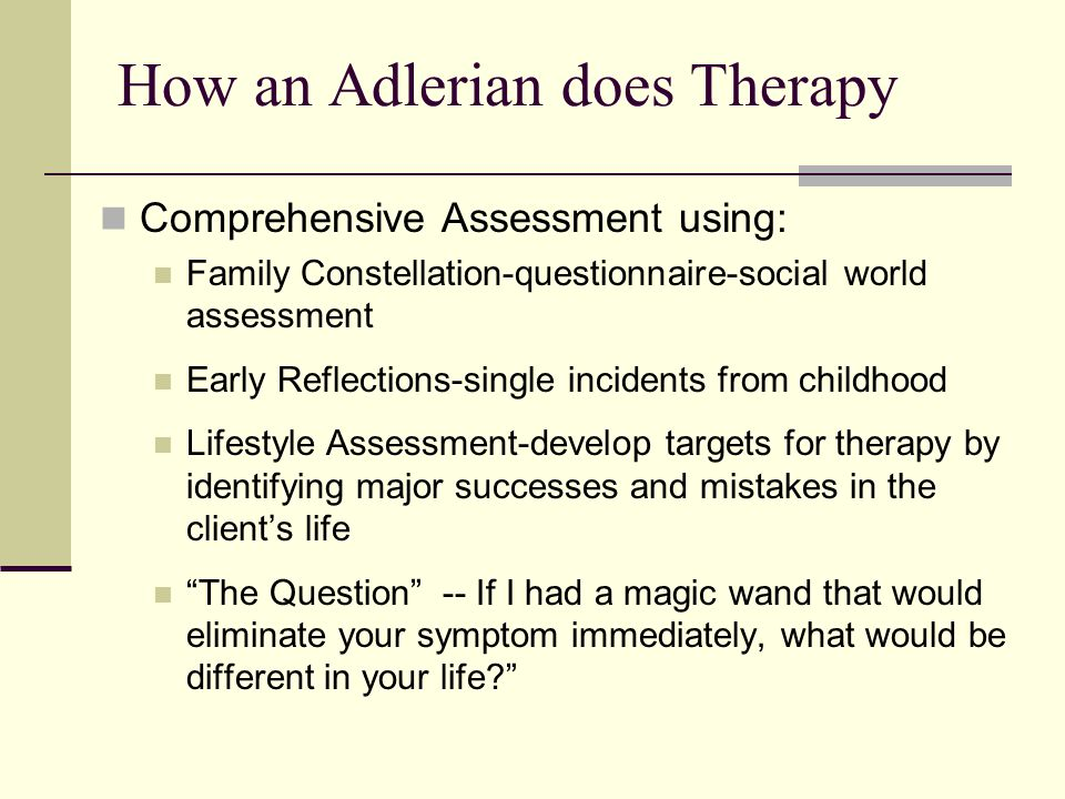 adlerian therapy Classical adlerian psychotherapy may involve individual psychotherapy, couple  therapy, or family therapy, brief or lengthier therapy – but all such approaches.