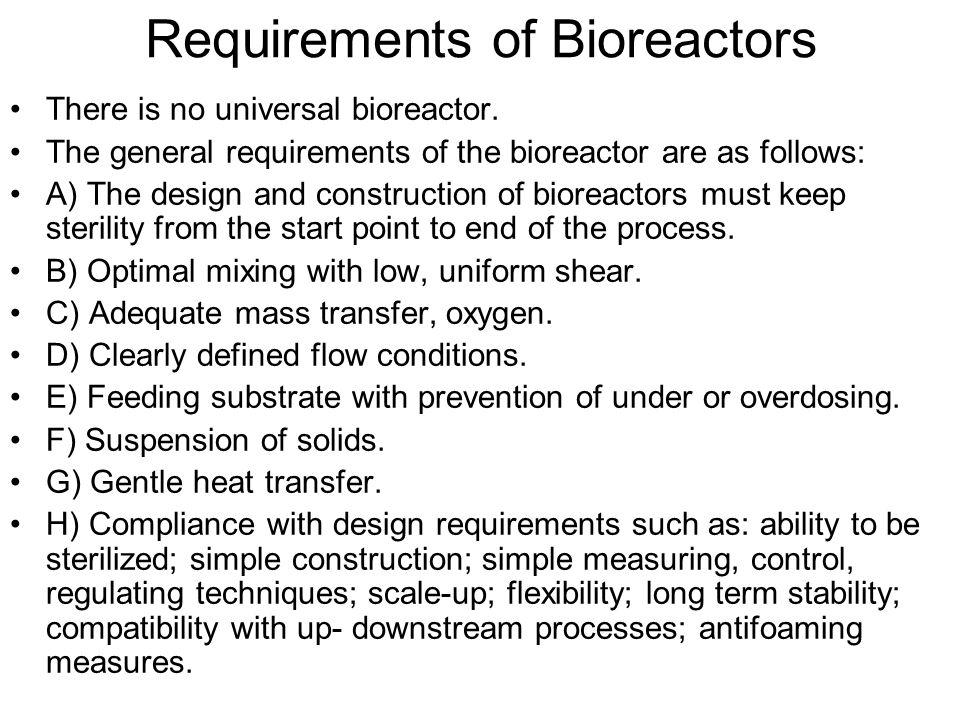 Requirements of Bioreactors