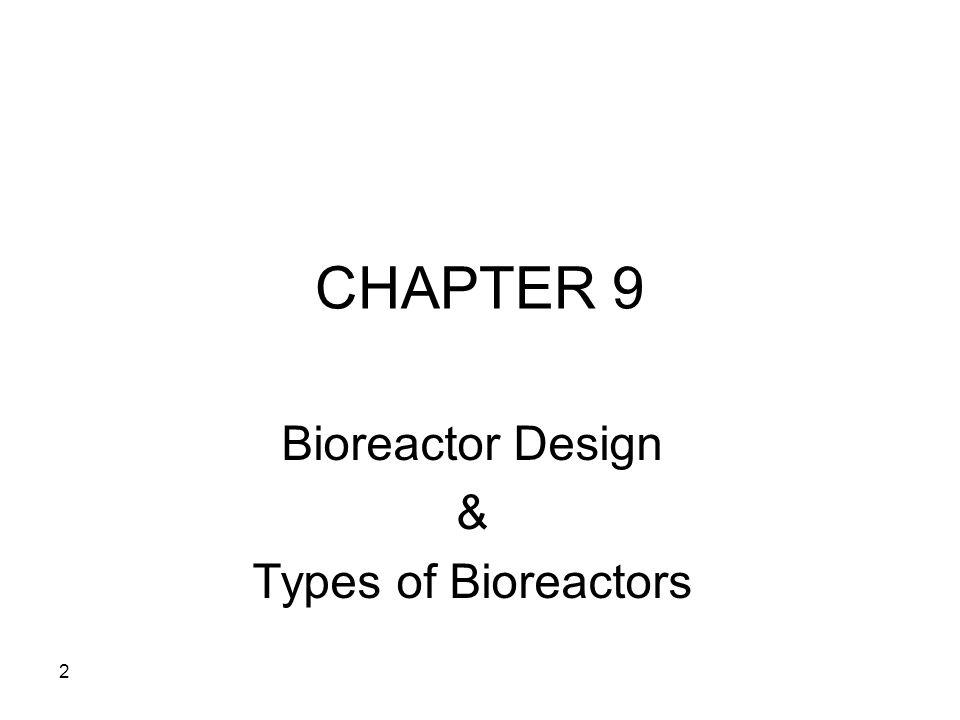Bioreactor Design & Types of Bioreactors