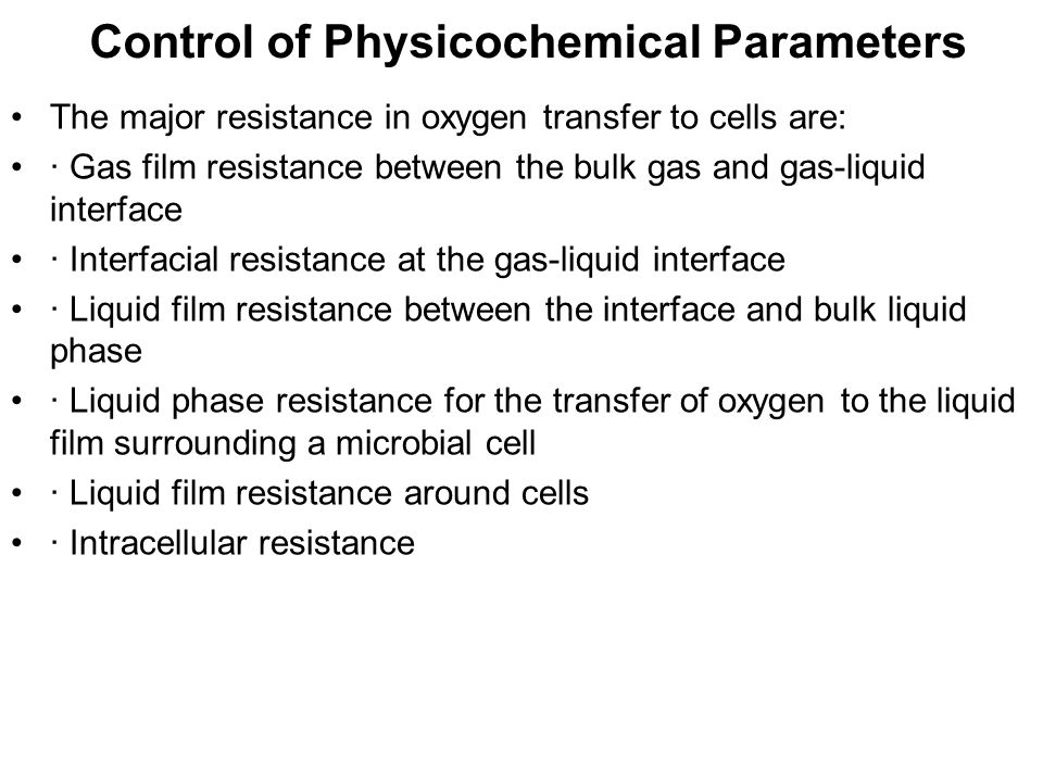 Control of Physicochemical Parameters