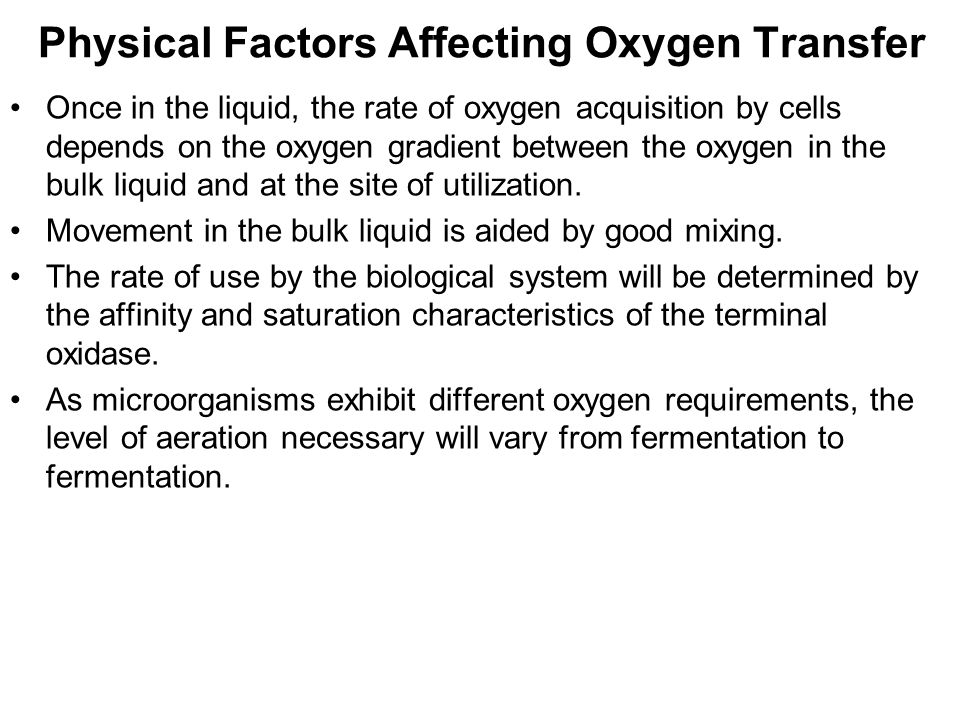 Physical Factors Affecting Oxygen Transfer