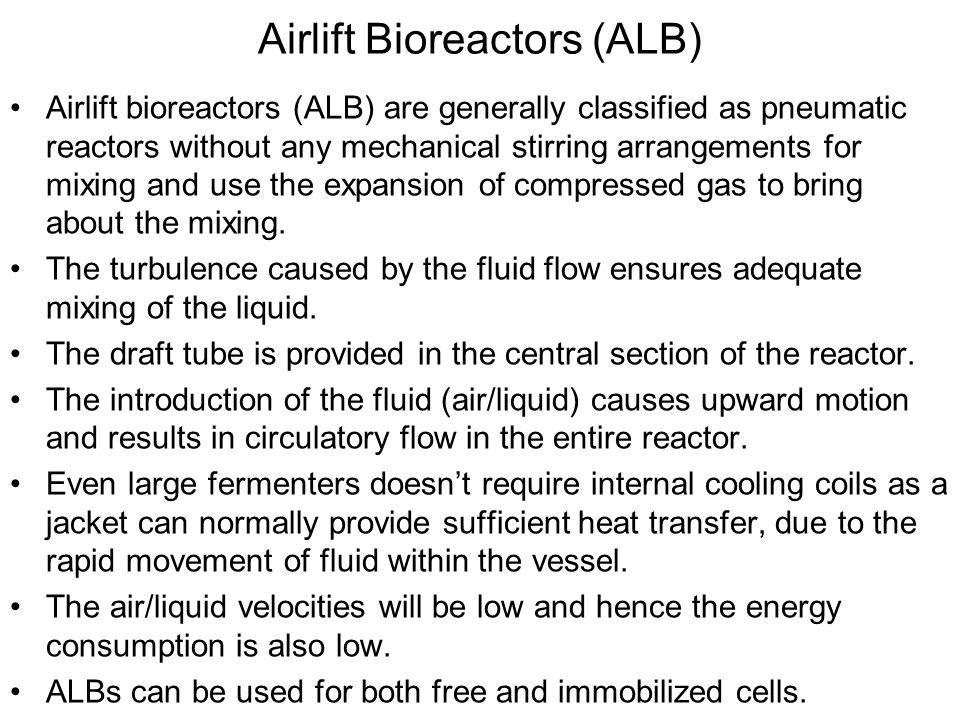 Airlift Bioreactors (ALB)