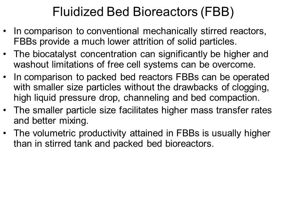Fluidized Bed Bioreactors (FBB)