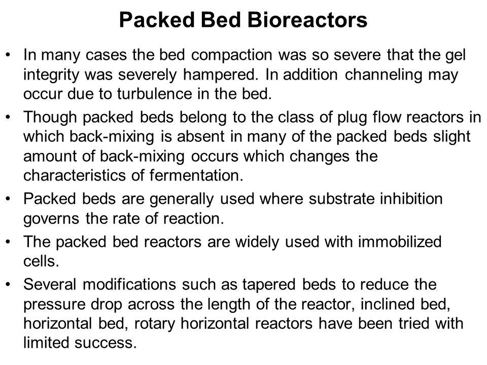 Packed Bed Bioreactors
