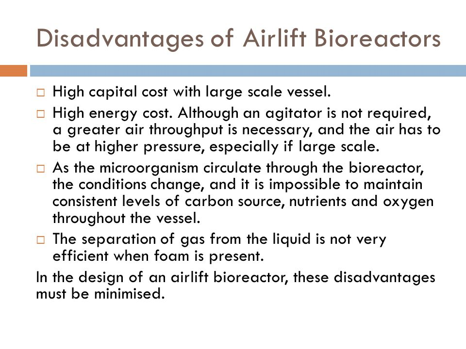Disadvantages of Airlift Bioreactors