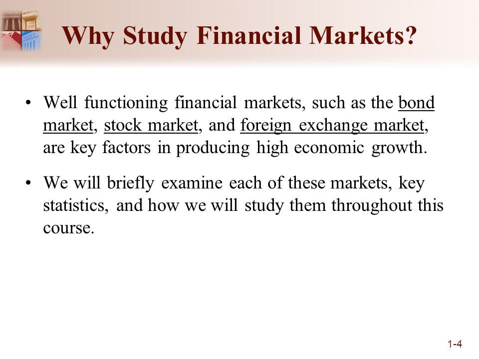 Please explain how financial markets may affect economic performance.