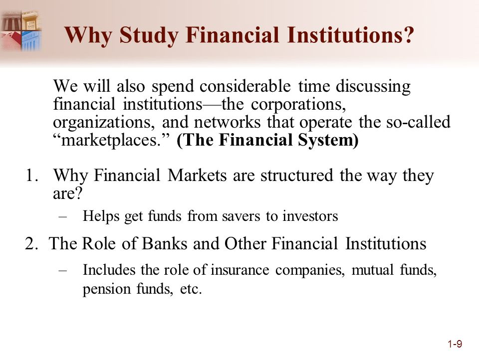 The Role of Financial Institutions and Markets