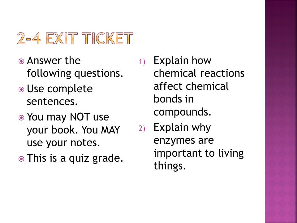 2-4 Exit ticket Answer the following questions.