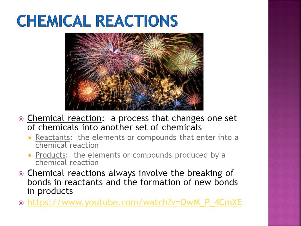 Chemical reactions Chemical reaction: a process that changes one set of chemicals into another set of chemicals.