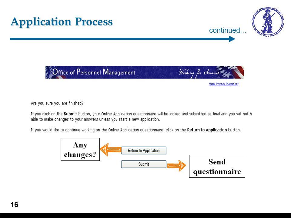 Application Process – Questionnaire