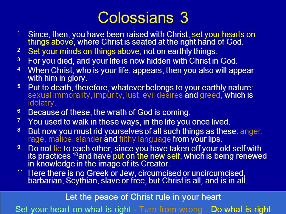 Colossians 3 Let the peace of Christ rule in your heart