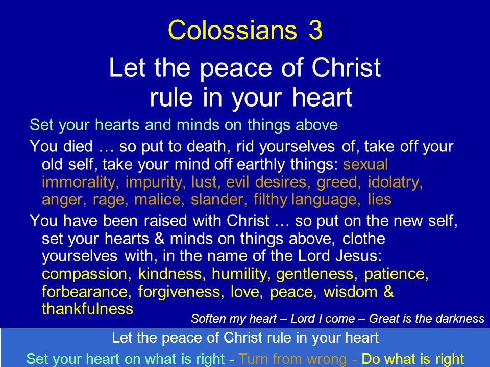 Let the peace of Christ rule in your heart